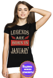 Футболка женская Legends are born in january