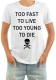 Изображение Футболка мужская Too fast to live too young to die