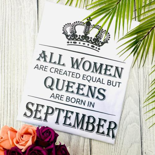 Изображение Футболка женская All women are created equal but queens are born in september, белая 2XL